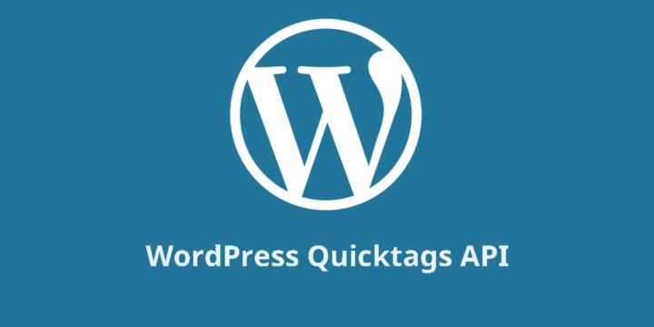 WordPress Quicktags API